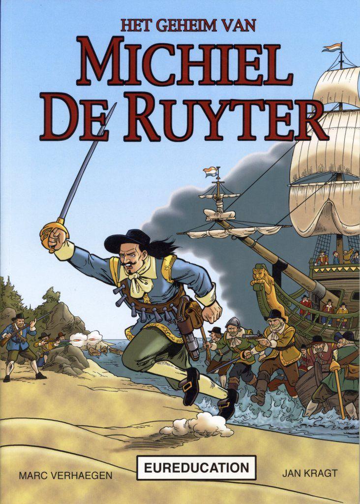 'Het geheim van Michiel de Ruyter'. Strip door Marc Verhaegen en Jan Kragt.