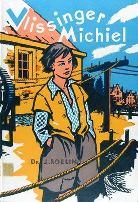 Boek van J. Roelink, 'Vlissinger Michiel' met omslag van Jan Lutz.