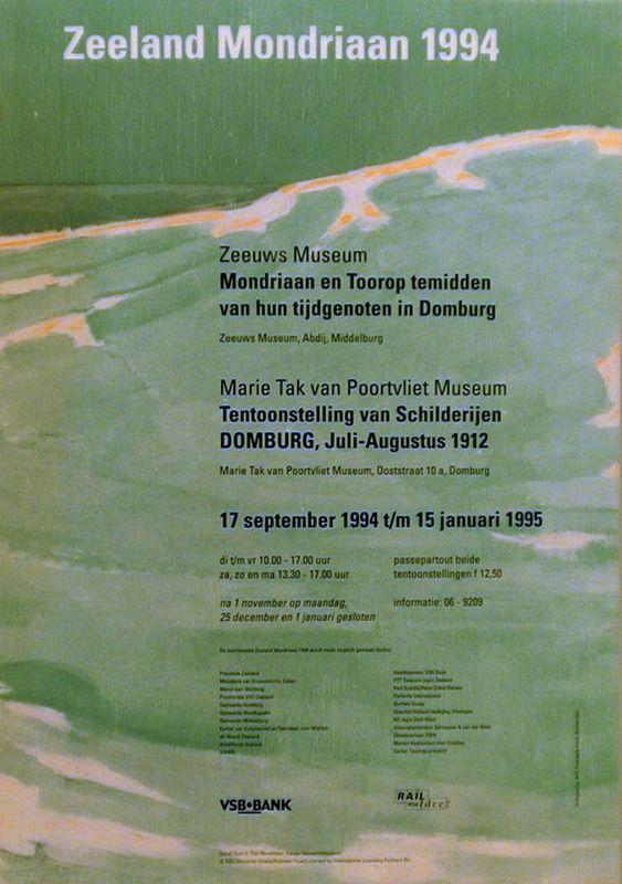 Affiche van de Mondriaantentoonstelling uit 1994, die zowel in het Marie Tak van Poortvliet Museum als in het Zeeuws Museum werd gehouden. Op de achtergrond Mondriaan's schilderij Duin IV uit 1910. (Zeeuwse Bibliotheek, Beeldbank Zeeland)