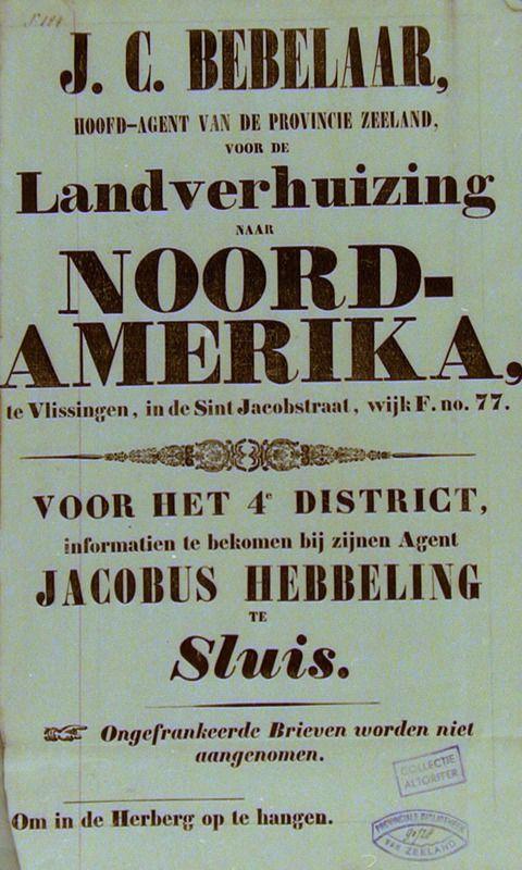 Affiche voor landverhuizers van reisagent J.C. Bebelaar, Vlissingen, alsmede het agentschap te Sluis, 19de eeuw. (Zeeuwse Bibliotheek, Beeldbank Zeeland)