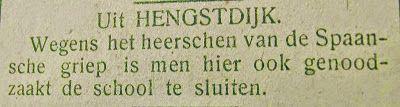 Ook in Hengstdijk werd de school in verband met de Spaanse griep gesloten.