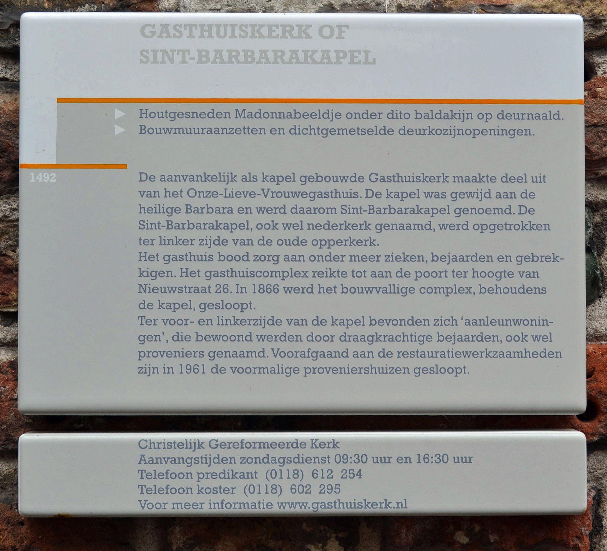 Informatiebordje aan de Gasthuiskerk (Foto H.M.D. Dekker).