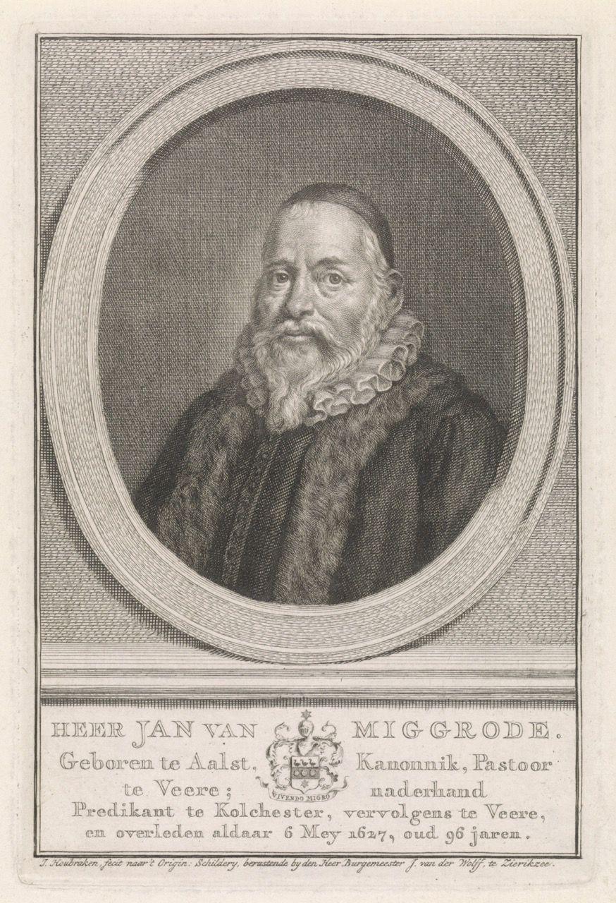 Portret van Johannes van Miggrode (1531-1627), tot 1566 pastoor te Veere. Gravure door Jacob Houbraken, 1708-1780. (Collectie Rijksmuseum)